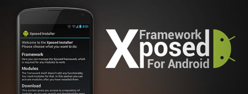 What is Xposed Framework For Android & best modules for Xposed framework